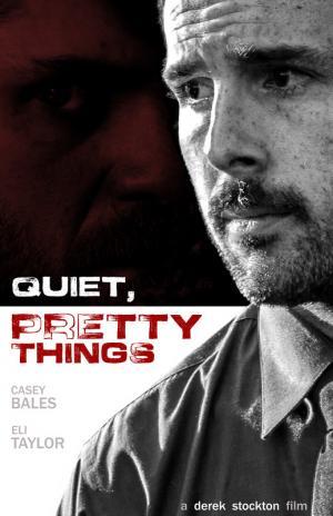 Quiet, Pretty Things