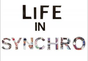 Life in Synchro