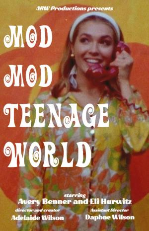 Mod Mod Teenage World
