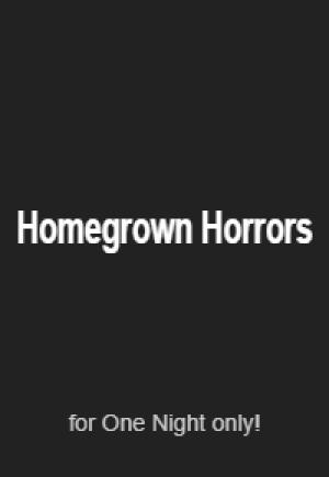 Homegrown Horrors