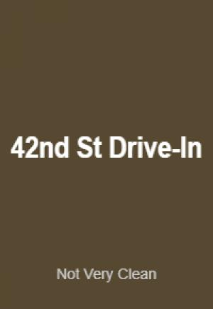 42nd Street Drive In