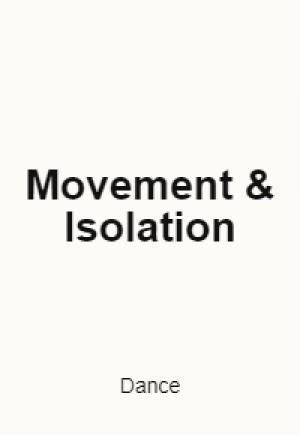 Movement & Isolation