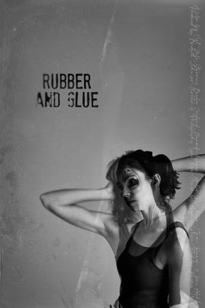 Rubber and Glue