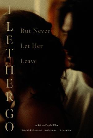 I Let Her Go But Never Let Her Leave