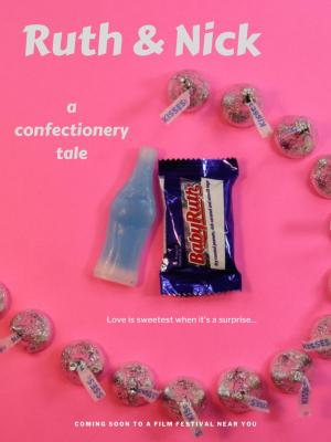 Ruth & Nick: A Confectionery Tale