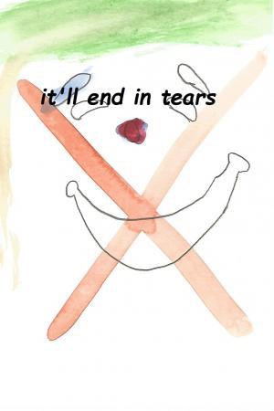 It'll End in Tears