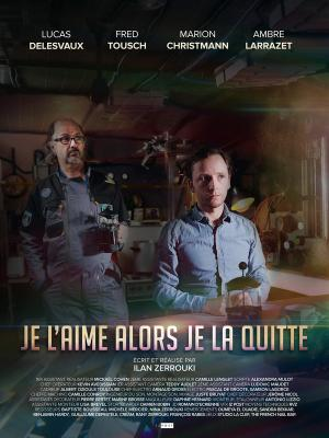 If You Love Her Let Her Go - Je l'aime alors je la quitte