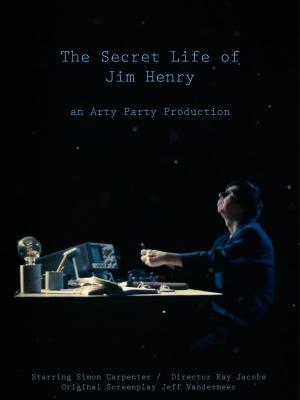 The Secret Life of Jim Henry