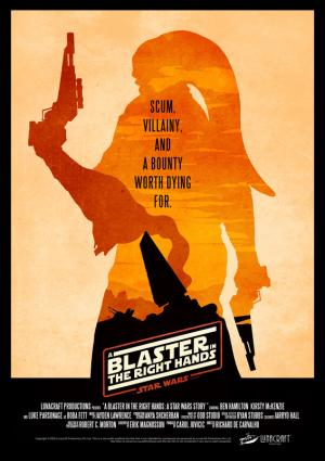 A Blaster In The Right Hands - A Star Wars Story