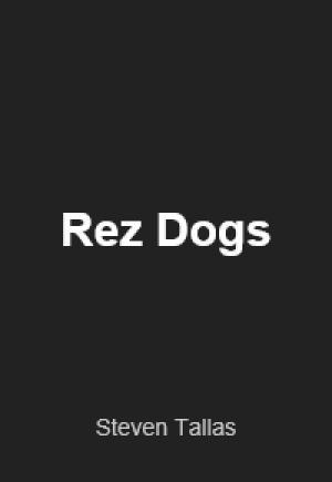 Rez Dogs