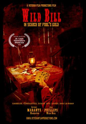 Wild Bill: In Search of Fool's Gold