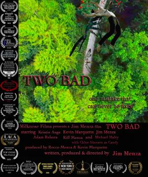 Two Bad