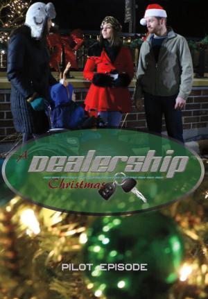 A Dealership Christmas (Pilot Episode)