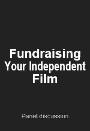 Fundraising Your Independent Film