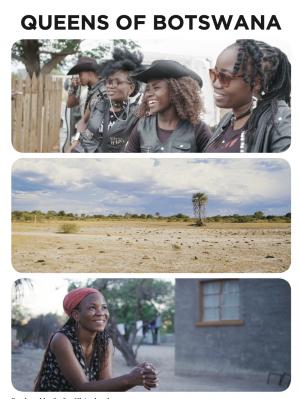 Queens Of Botswana