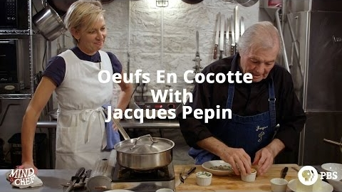 Oeufs en Cocotte with Jacques Pepin
