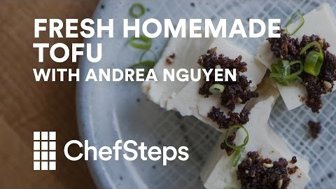 Fresh Homemade Tofu with Andrea Nguyen