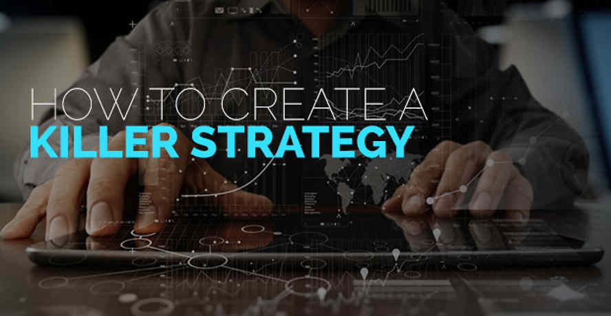 Creating a killer strategy
