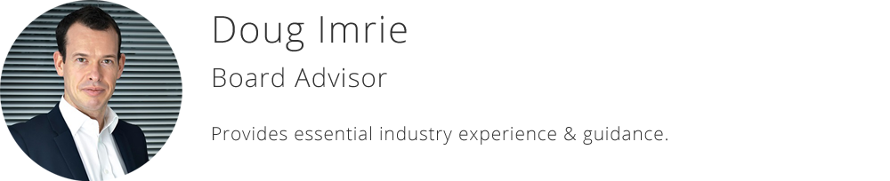 Doug Imrie - Board Advisor