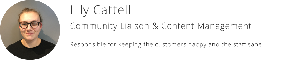 Lily Cattell - Community Liaison & Content Management