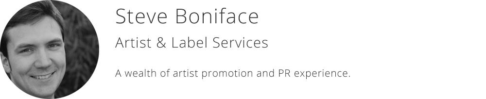 Steve Boniface - Artist & Label Services