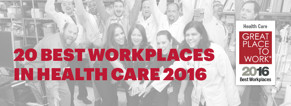 Best Workplaces In Health Care Great Place To Work Reviews