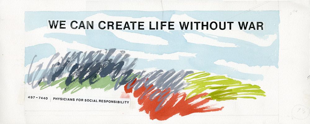 Draft of Kent's We Can Create Life Without War for Physicians for Social Responsibility (undated). Papers of Corita, Radcliffe Institute for Advanced Study, Harvard University.