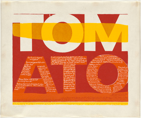 Corita Kent, the juiciest tomato of all, 1964. Screenprint. Collection of Jason Simon, New York, TL41302. © Courtesy of the Corita Art Center, Immaculate Heart Community, Los Angeles.