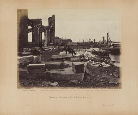 James Gardner and Alexander Gardner, Ruins of Norfolk Navy Yard, Virginia, 1864. Albumen silver print. Harvard Art Museums/Fogg Museum, Richard Norton Memorial Fund, 2013.6.1.18.