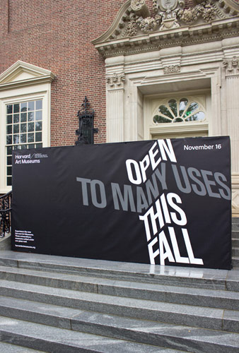 Signs at the new Harvard Art Museums facility showcase our opening campaign, as we count down to November, when we open our new facility to the public.