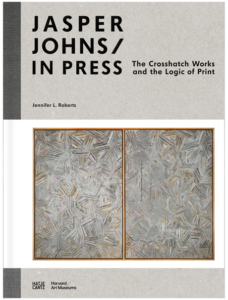 Cover of Jasper Johns / In Press: The Crosshatch Works and the Logic of Print.