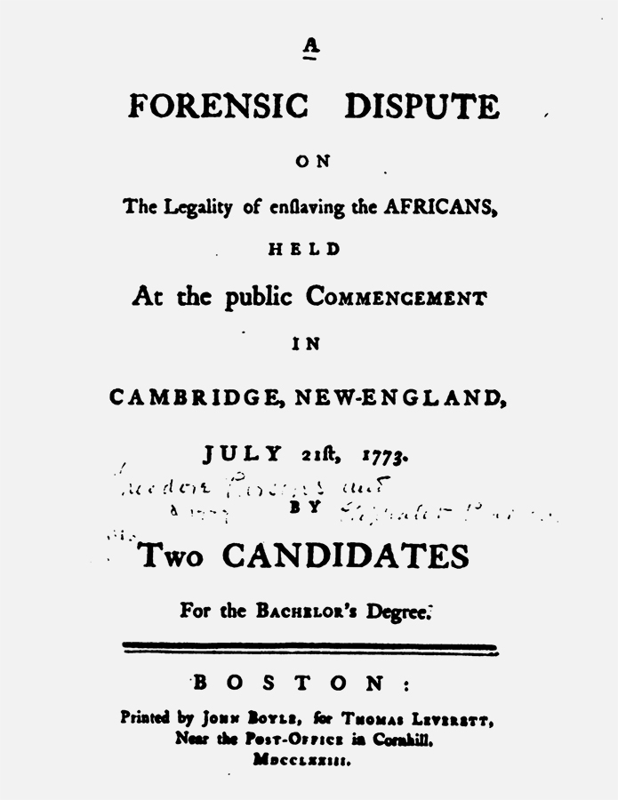 The published transcript of Eliphalet Pearson and Theodore Parsons's forensic disputation from July 21, 1773, provided inspiration for No More, America. Though more than 400 records of forensic disputations were deposited in the Harvard Archive, Pearson and Parsons's disputation—on the subject of the morality of slavery—is the only example for which a full verbatim transcript survives.