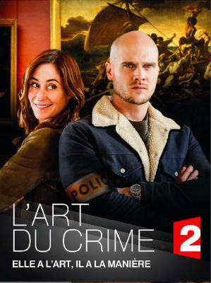 "A poster shows a man and woman, back-to-back, standing in front of a painting. The man has crossed arms and a serious gaze. The woman looks over her shoulder, smiling. The words ""L'Art du Crime"" and ""Elle a L'Art, Il a La Manière"" appear at the bottom."