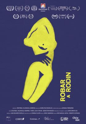 """A poster with a blue background shows a bold yellow graphic of an arm entwined around the waist of an abstract female-like shape. The words """"Robar A Rodin,"""" running vertically, appear to the right."""