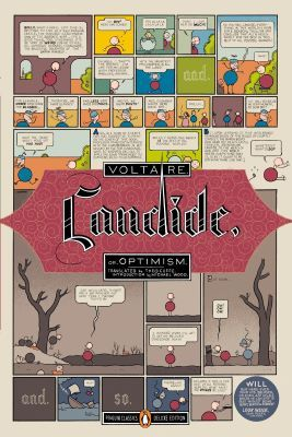 """A book cover shows a succession of drawn comic panels that illustrate a scene of Candide's journey. The words """"Voltaire,"""" """"Candide, or, Optimism."""" appear over the comic panels."""