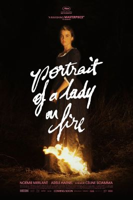 """A poster shows a woman standing outdoors in the darkness, a small fire by her feet. She wears a long dark dress with white lace trim around the square-cut neck and at the cuffs of three-quarter-length sleeves. The words """"portrait of a lady on fire"""" in white handwritten script appear over her."""