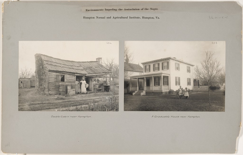 "Against gray paper are two side by side black and white photographs. Above the photographs reads ""Environments Impeding the Assimilation of the Negro. Hampton Normal and Agricultural Institute, Hampton, Va."" The photograph at left shows a worn building with a roof that dips down at center. Two African American women stand in the doorway. The caption reads ""Double cabin near Hampton."" The photograph at right shows a white house in comparably newer condition. A woman and a girl stand in the yard. The caption reads ""A Graduate's House near Hampton."""