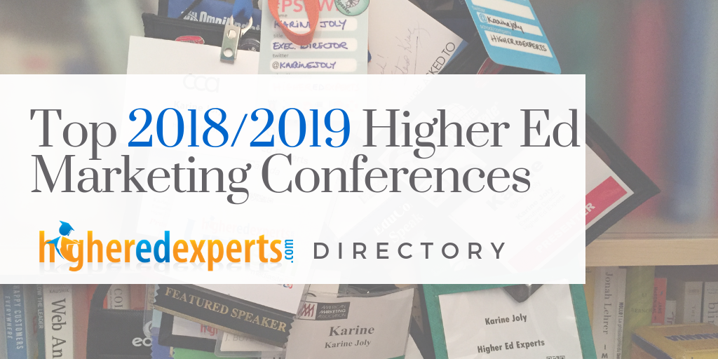 2019 Higher Education Marketing Conferences, Higher Ed Web Conferences and Events