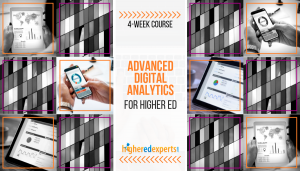 Higher Ed Advanced Digital Marketing Analytics Course