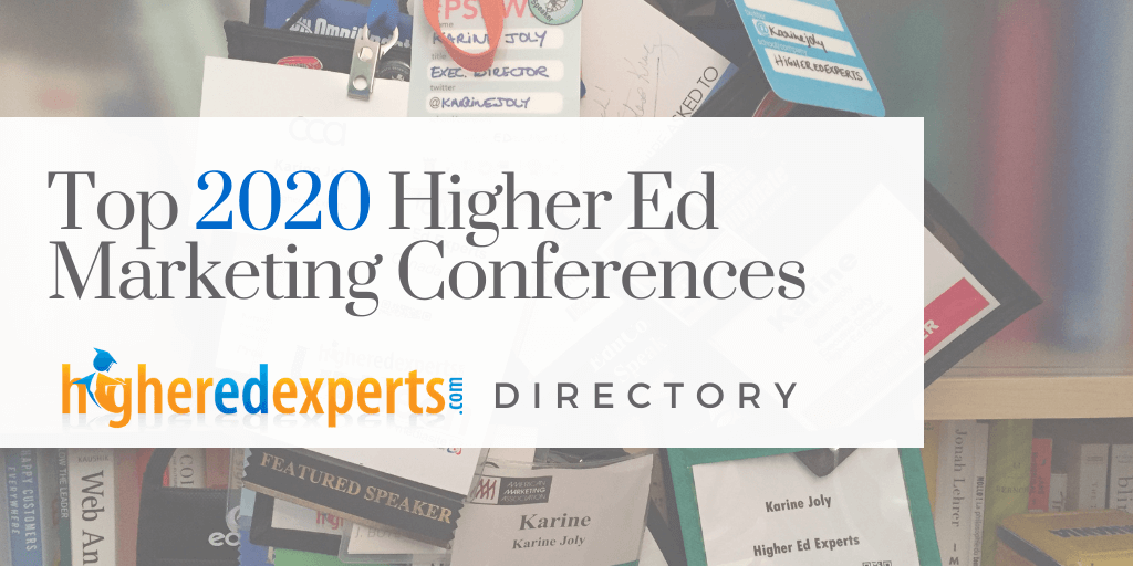 2020 Higher Education Marketing Conferences, Higher Ed Web Conferences and Events