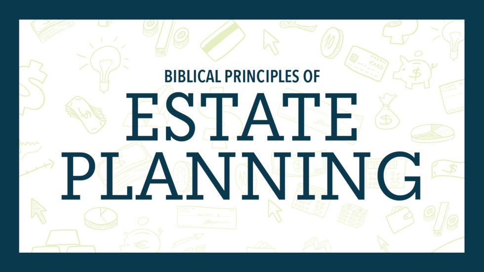 Lp Biblical Principles Estate Planning 18 Ei