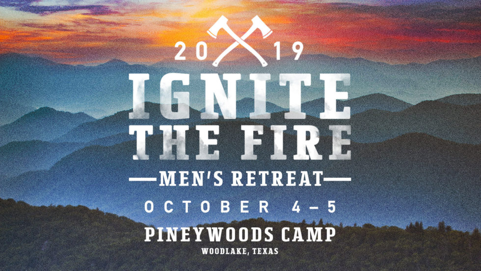 Lp Men Ignite Mens Retreat 2019
