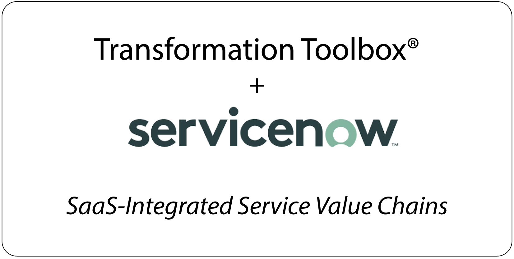 SaaS Integrated Remote Service Value Chains with ServiceNow