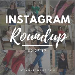 Instagram Roundup 02.25.17