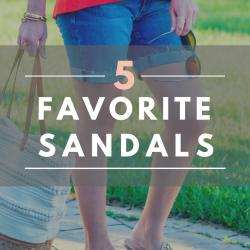 5 Favorites: Summer Sandals