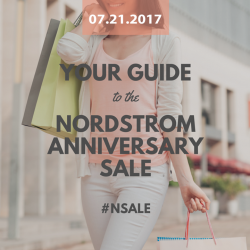 Your 2017 Guide to the Nordstrom Anniversary Sale #NSale