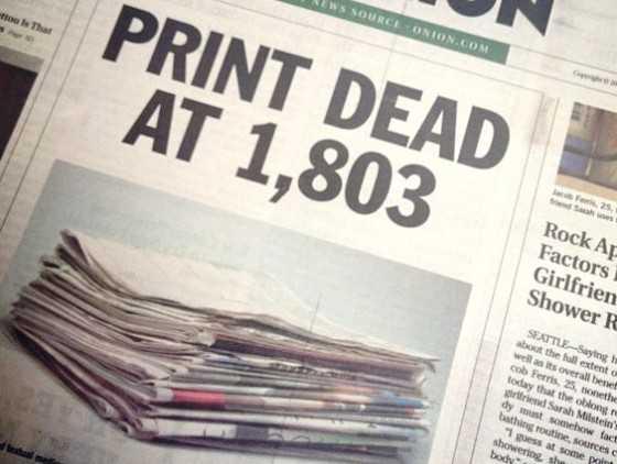print media is dead