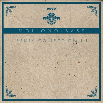 Mollono.Bass Remix Collection 3