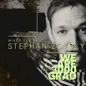Album artwork for We Are 3000Grad ( Stephan Zovsky DJ Mix )