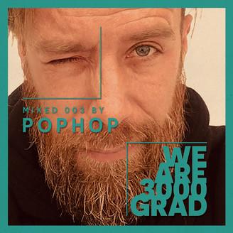 Album artwork for We Are 3000Grad (Pophop DJ Mix)